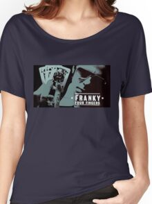 Franky Four Fingers Women's Relaxed Fit T-Shirt