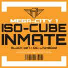 Iso-Cube Inmate by Mattwo