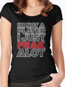 FRAK ALOT Women's Fitted Scoop T-Shirt