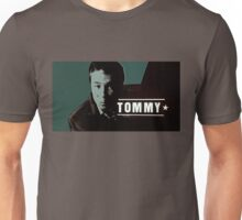 Tommy Unisex T-Shirt
