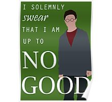 """Harry Potter - """"I solemnly swear that I am up to no good"""" Poster"""