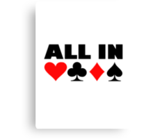 All in poker Canvas Print