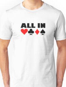 All in poker Unisex T-Shirt