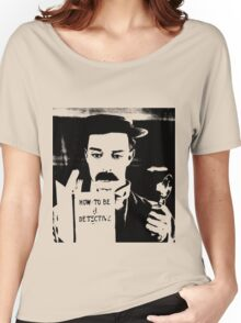 buster. how to be a detective. Women's Relaxed Fit T-Shirt
