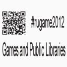 rugame2012 - Games and Public Libraries by nswRISG
