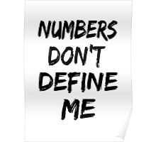 Numbers Don't Define Me Poster