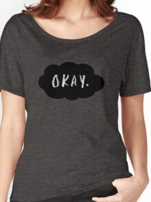 Okay. Women's Relaxed Fit T-Shirt