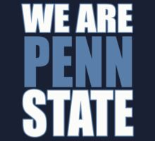 WE ARE PENN STATE by mcdba