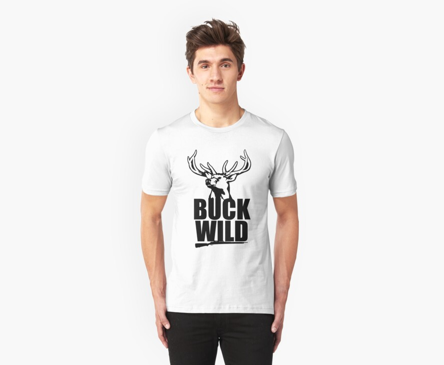 Buck Wild  by ODN Apparel