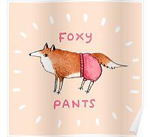 Foxy Pants Poster