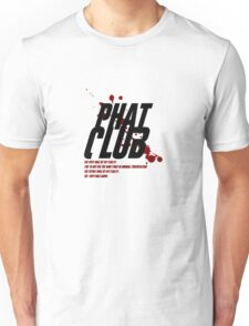 Phat Club Unisex T-Shirt