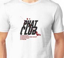 Phat Club Unisex T-Shirt