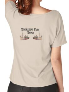 Trolling for Tuna Women's Relaxed Fit T-Shirt