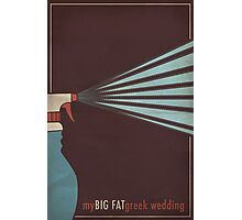 My Big Fat Greek Wedding Photographic Print