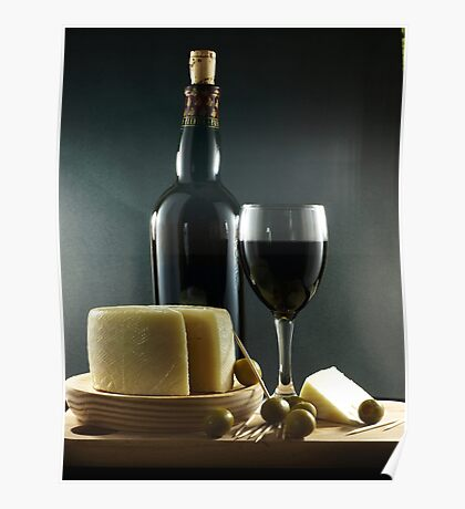 Wine, Cheese and Olives Poster