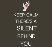 Keep Calm Silent by MrSaxon