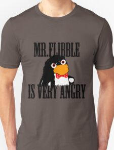 Mr.flibble is very angry T-Shirt