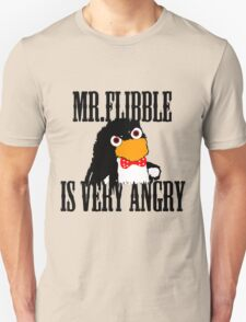 Mr.flibble is very angry Unisex T-Shirt