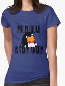 Mr.flibble is very angry Womens Fitted T-Shirt