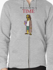 Dude of the year. Zipped Hoodie