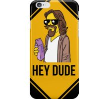 Hey Dude iPhone Case/Skin
