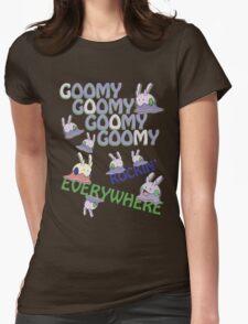 GOOMY GOOMY GOOMY GOOMY ROCKIN' EVERYWHERE Womens Fitted T-Shirt