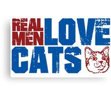 REAL MEN LOVE CATS. Transparent distressed effect. Canvas Print