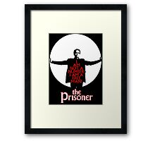 The Prisoner - I AM NOT A NUMBER! Framed Print