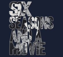 Six Seasons And A Movie by Hume Creative