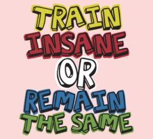 Train Insane by nadievastore