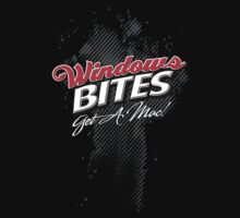 Windows Bites - Get a Mac!     for Dark Colors by Jim Felder