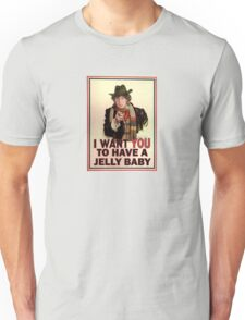 I want you to have a jelly baby Unisex T-Shirt