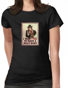 I want you to have a jelly baby Womens Fitted T-Shirt
