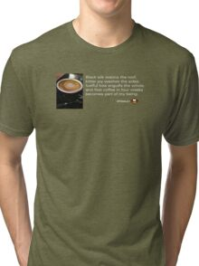 Caffeinated Poetry - Black silk Tri-blend T-Shirt