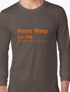 Penny Wong for PM Long Sleeve T-Shirt