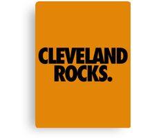 CLEVELAND ROCKS. Canvas Print