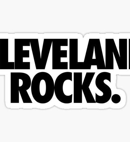 CLEVELAND ROCKS. Sticker