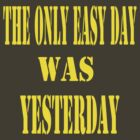 Only Easy Day by JackP
