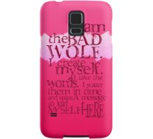 I am the BAD WOLF Samsung Galaxy Case/Skin
