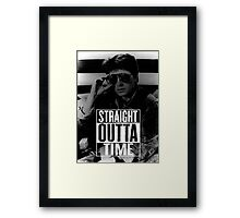 Straight Outta Time Framed Print