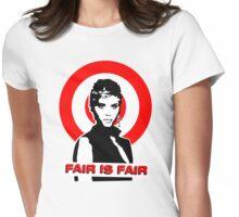 Billie Jean - FAIR IS FAIR Womens Fitted T-Shirt