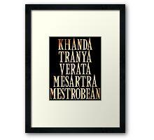 Ash vs Evil Dead - Khanda Tranya Verata... Framed Print