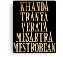 Ash vs Evil Dead - Khanda Tranya Verata... Canvas Print