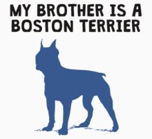 My Brother Is A Boston Terrier One Piece - Short Sleeve