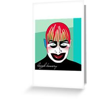 leigh bowery Greeting Card