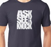Ask Seek Knock (W) Unisex T-Shirt