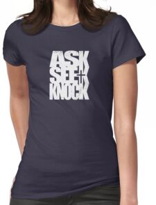 Ask Seek Knock (W) Womens Fitted T-Shirt
