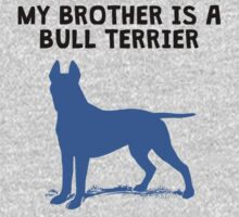 My Brother Is A Bull Terrier One Piece - Long Sleeve
