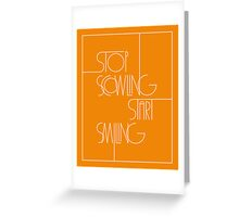 Stop Scowling • Fanta Greeting Card