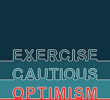 Cautious Optimism •Tropics by Megan  Romo
